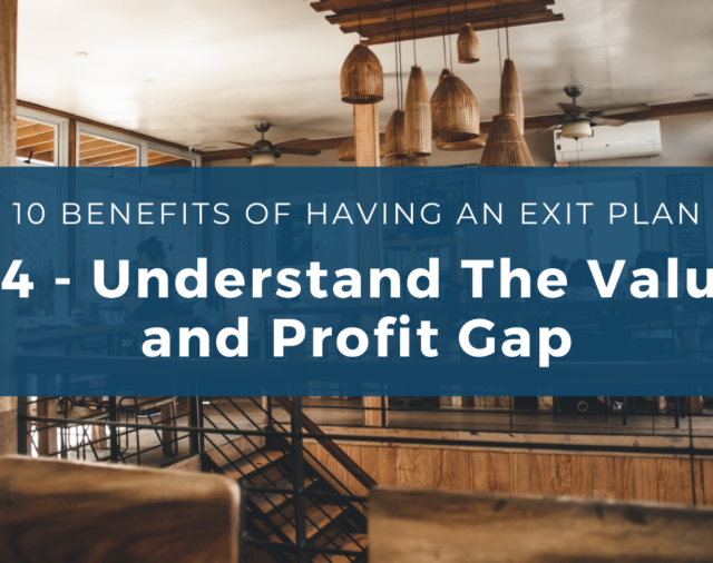 Benefit #4 – Understand the Value and Profit Gap